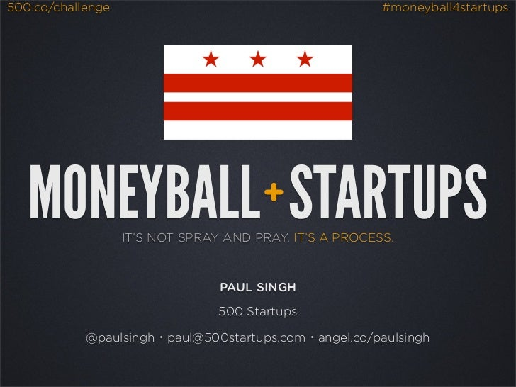 500.co/challenge                                         #moneyball4startups   MONEYBALL STARTUPS                  +      ...