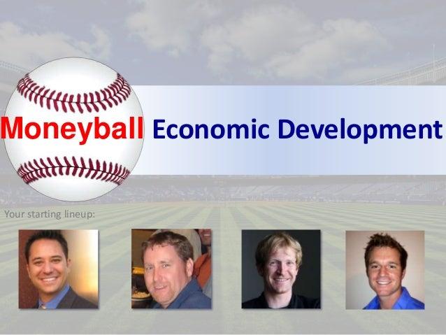 Moneyball Economic Development