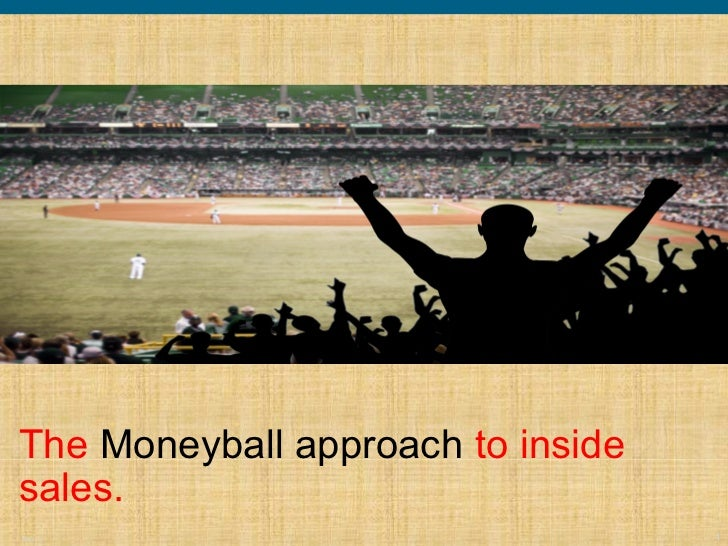 The Moneyball approach to insidesales.PID   .                            1