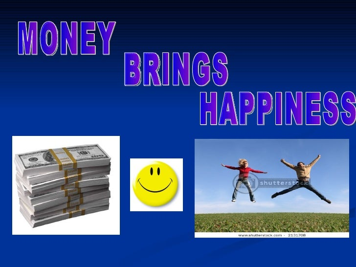 Does money bring happiness essay