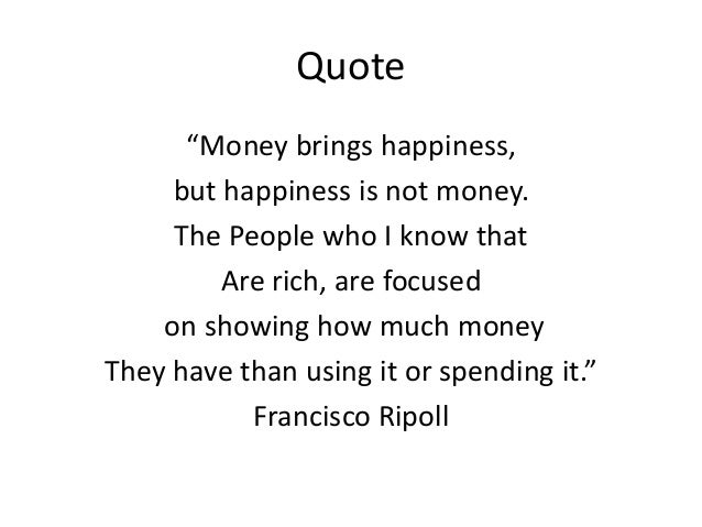 short essay on money and happiness