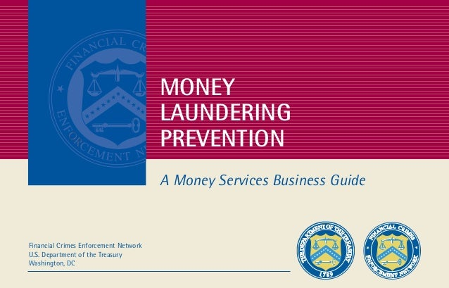 Prevention Guide final  3/20/03  5:18 PM  Page a  MONEY LAUNDERING PREVENTION A Money Services Business Guide  Financial C...