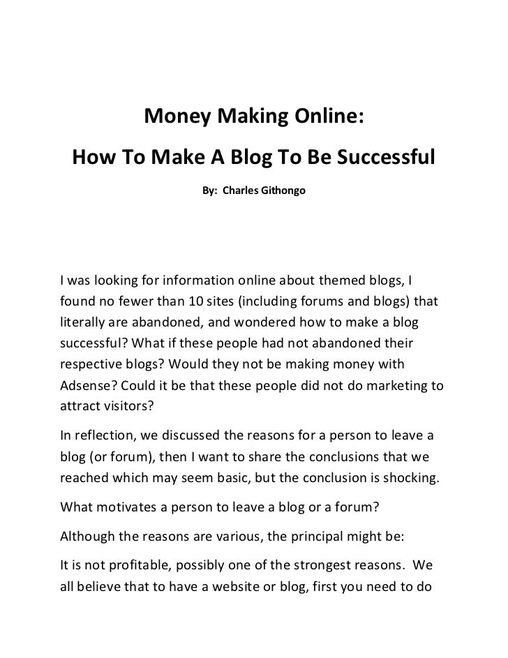 Money Making Online: <br />How To Make A Blog To Be Successful<br />By:  Charles Githongo<br />I was looking for informati...