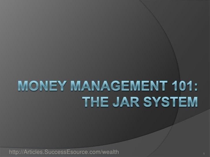 Money Jar System Money Management 101:the Jar