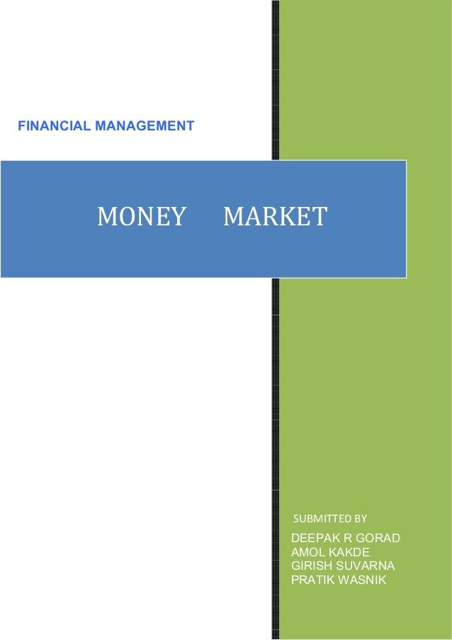 FINANCIAL MANAGEMENT                                  D         MONEY         MARKET                       ...