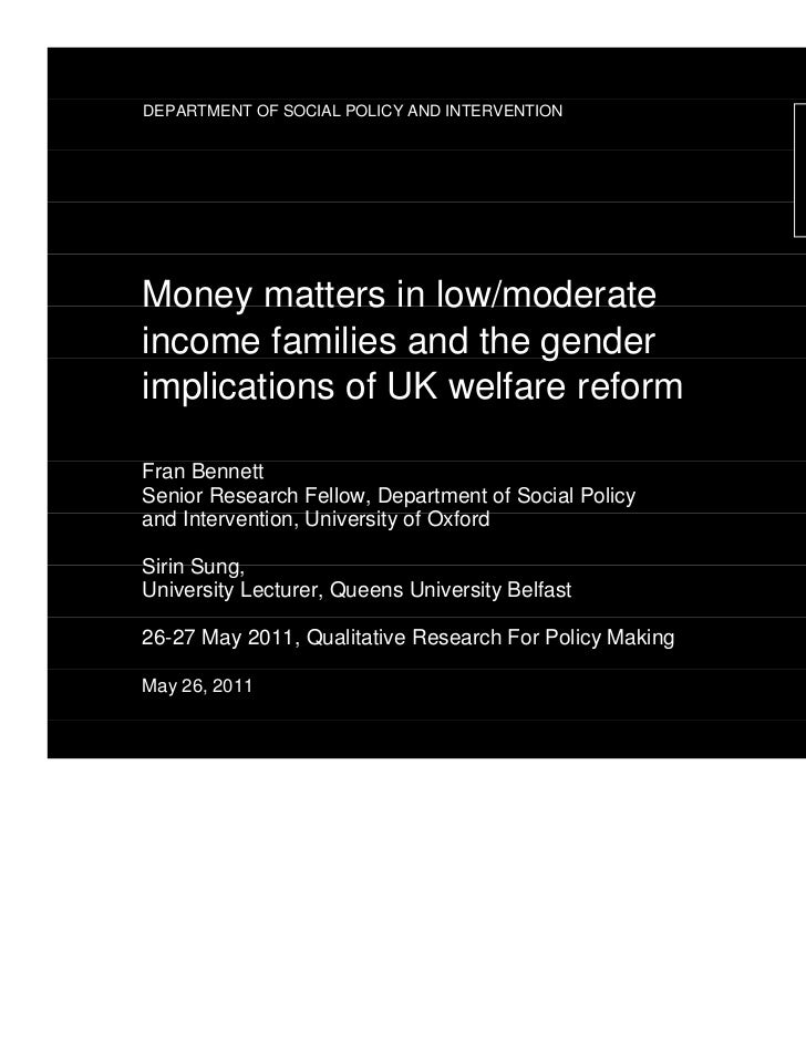 DEPARTMENT OF SOCIAL POLICY AND INTERVENTIONMoney matters in low/moderateincome families and the genderimplications of UK ...