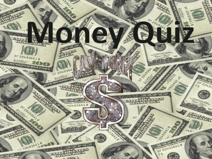 Money Quiz<br />