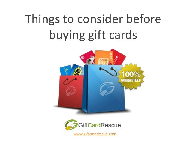Things to consider before buying gift cards www.giftcardrescue.com