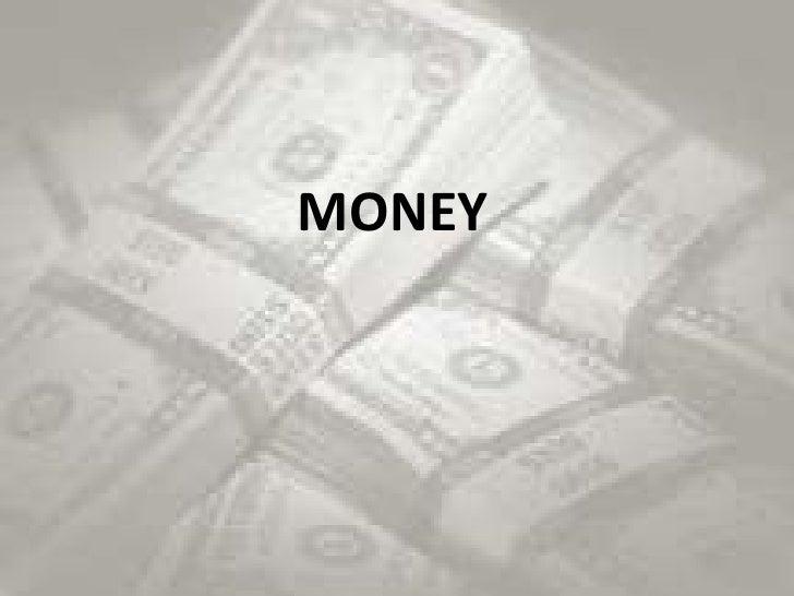 MONEY<br />