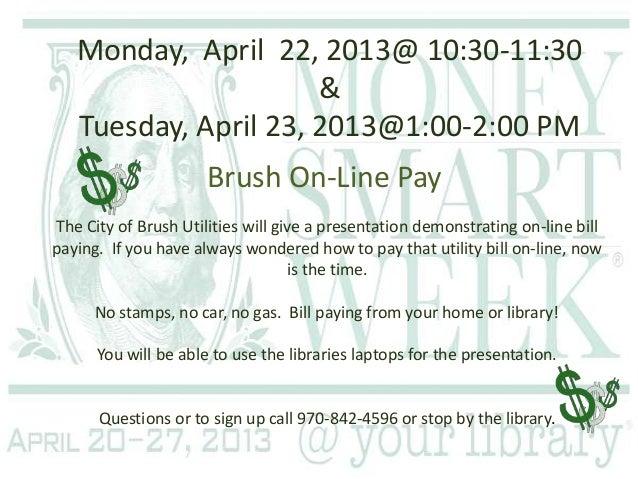 Monday, April 22, 2013@ 10:30-11:30                      &   Tuesday, April 23, 2013@1:00-2:00 PM                      Bru...