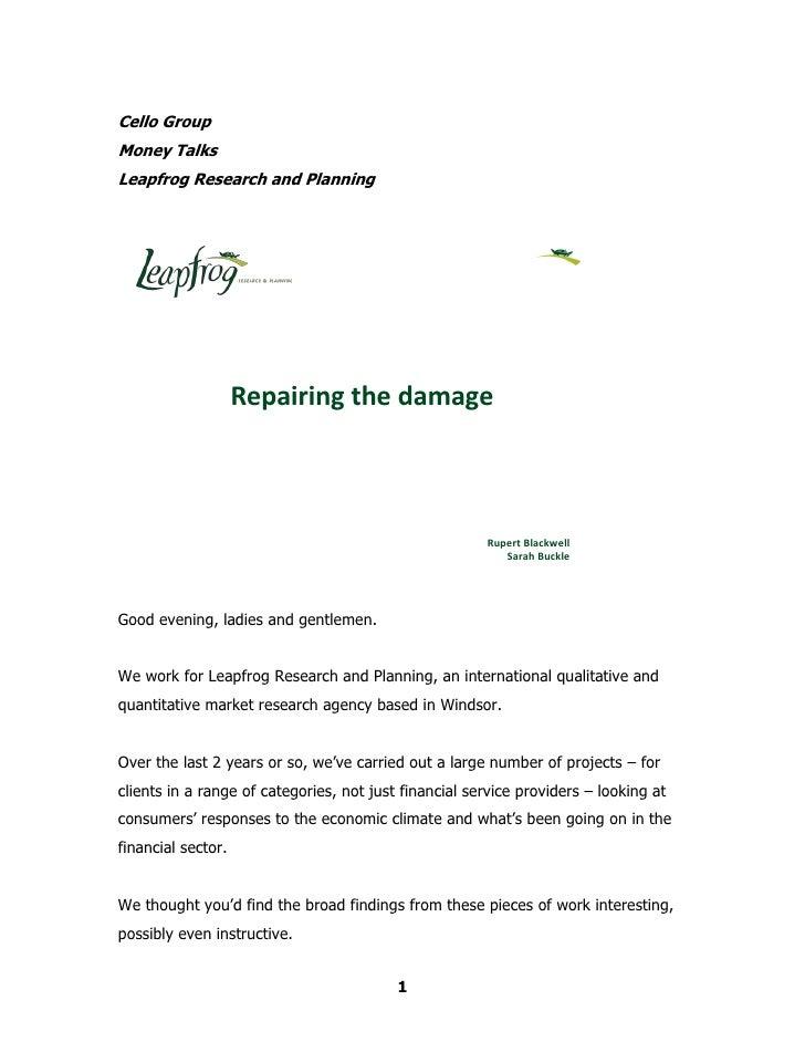 Money talks, leapfrog, repairing the damage