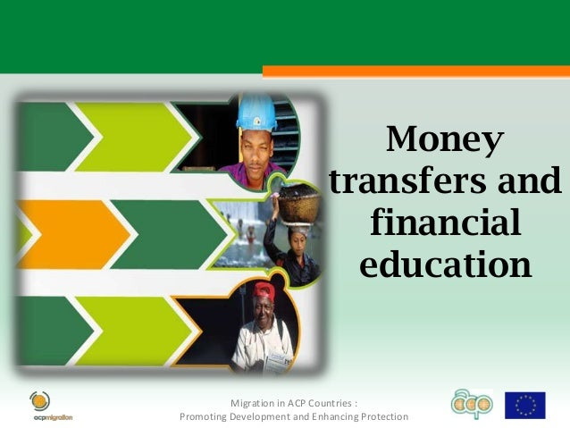 Money transfers and financial education1