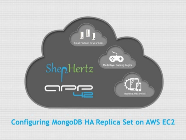 Configuring MongoDB HA Replica Set on AWS EC2