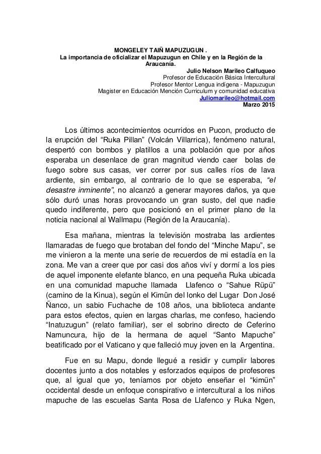MONGELEY TAIÑ MAPUZUGUN . La importancia de oficializar el Mapuzugun en Chile y en la Región de la Araucanía. Julio Nelson...