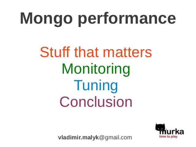 Mongo performance tuning: tips and tricks