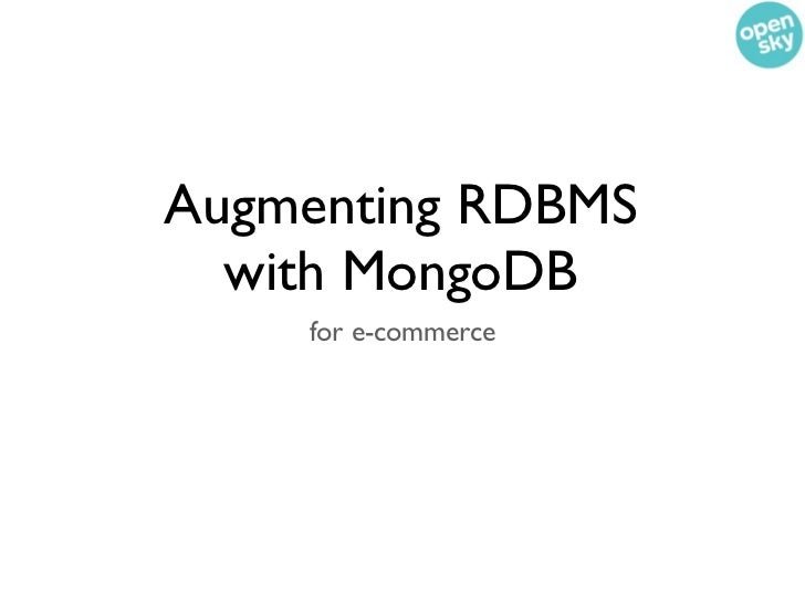 Augmenting RDBMS with MongoDB for ecommerce