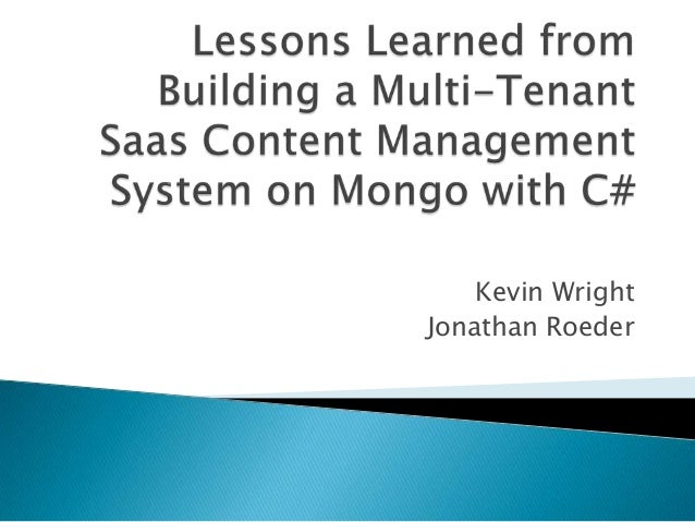 lessons learned from building a multi tenant saas content