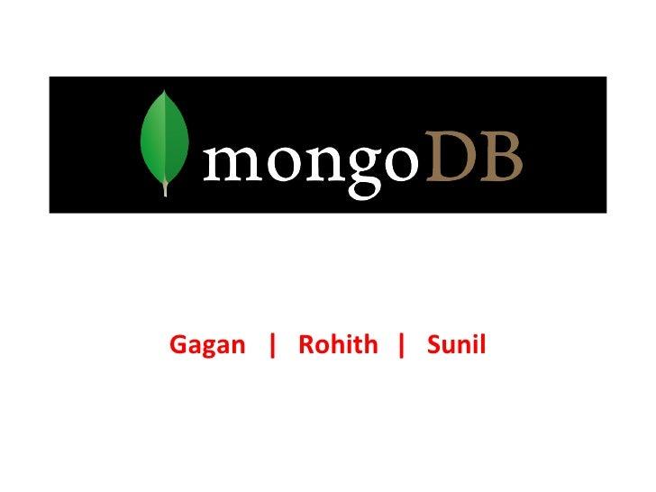 Gagan | Rohith | Sunil