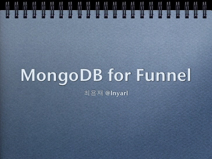 Mongo db for funnel