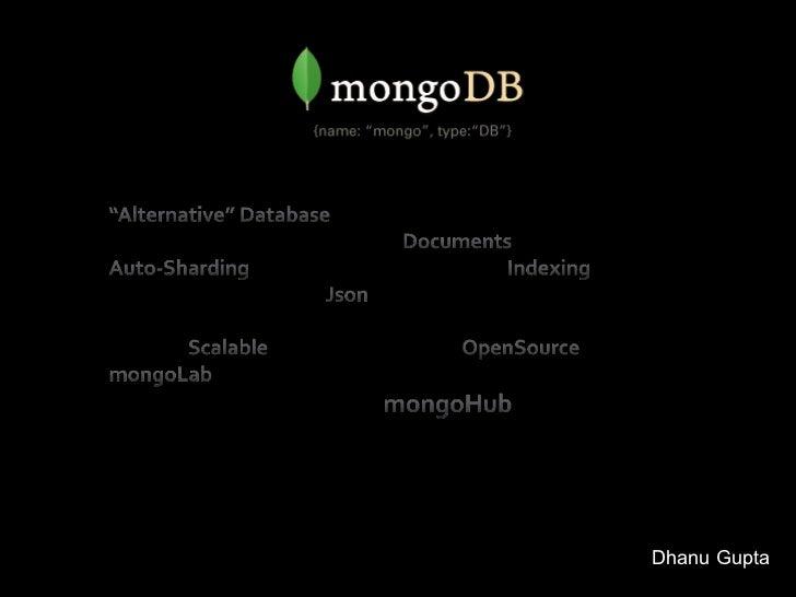 "Mongodb -""Alternative"" Database"