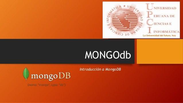MONGOdb Introducción a MongoDB