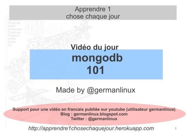 2 Objectif de cette vidéo ● Utilisation du shell mongo : c'est du javascript ! ● Aide en ligne ● Bases et collections ● In...