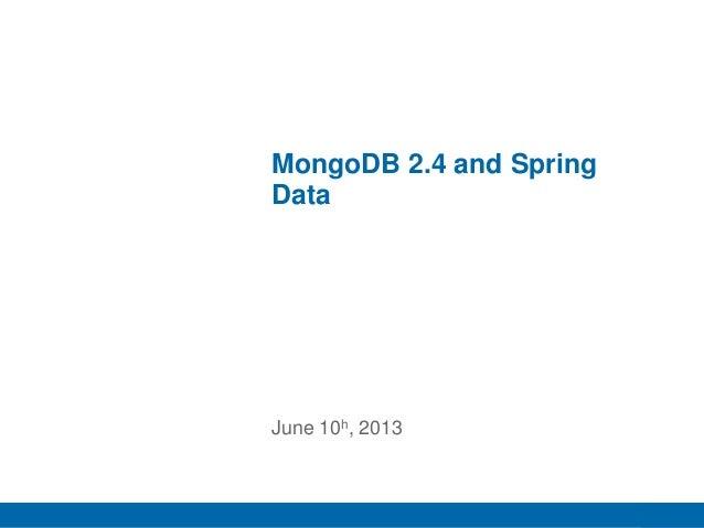 MongoDB 2.4 and spring data