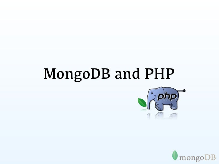 MongoDB and PHP ZendCon 2011