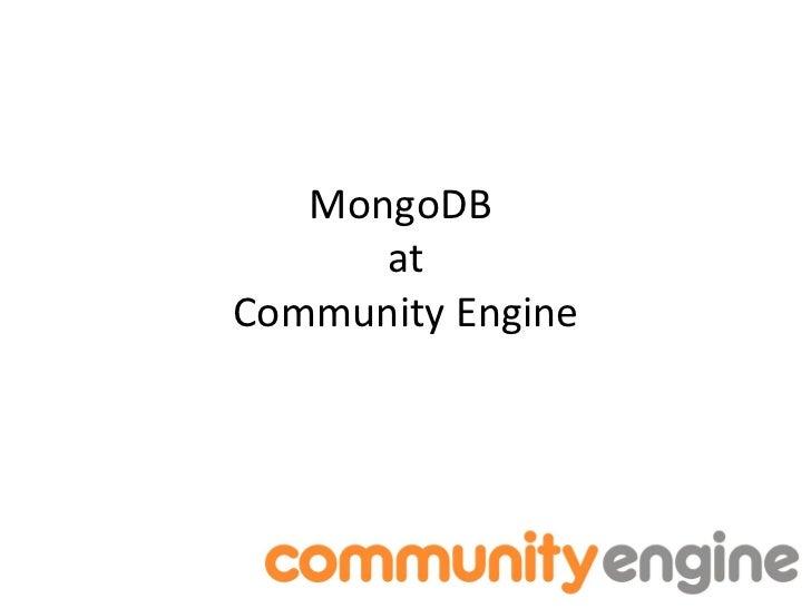 MongoDB at community engine