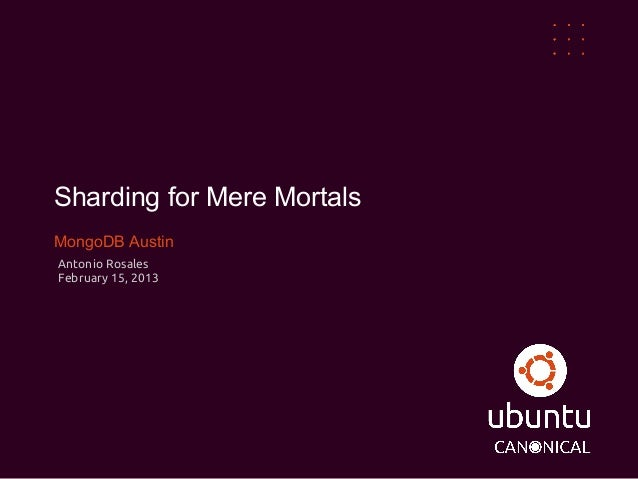 Sharding for Mere Mortals
