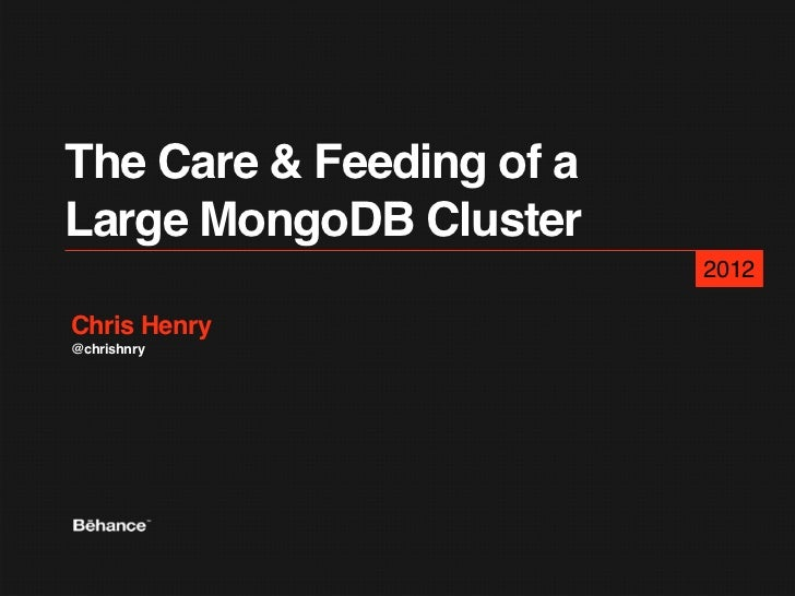 The Care + Feeding of a Mongodb Cluster