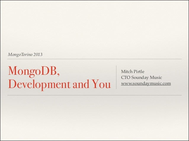 MongoDB, Development and You