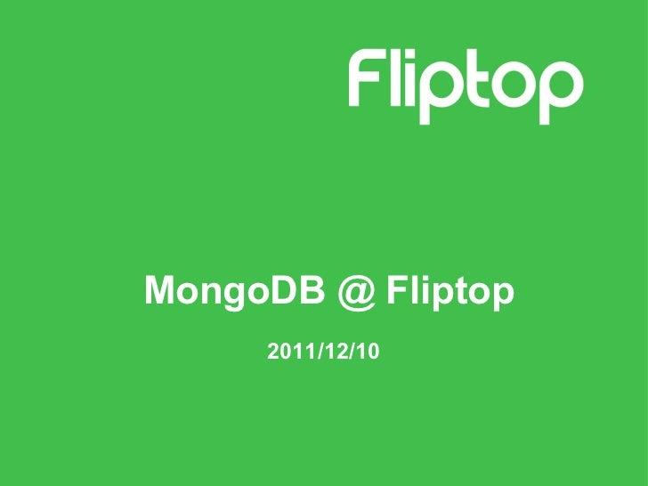MongoDB @ fliptop