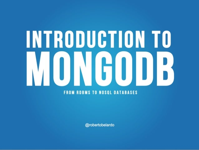 Introduction to NoSQL db and mongoDB