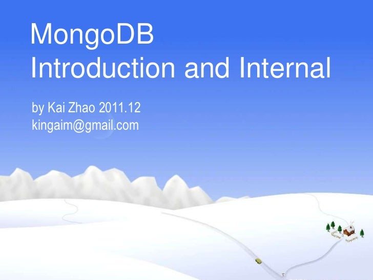 Mongodb introduction and_internal(simple)
