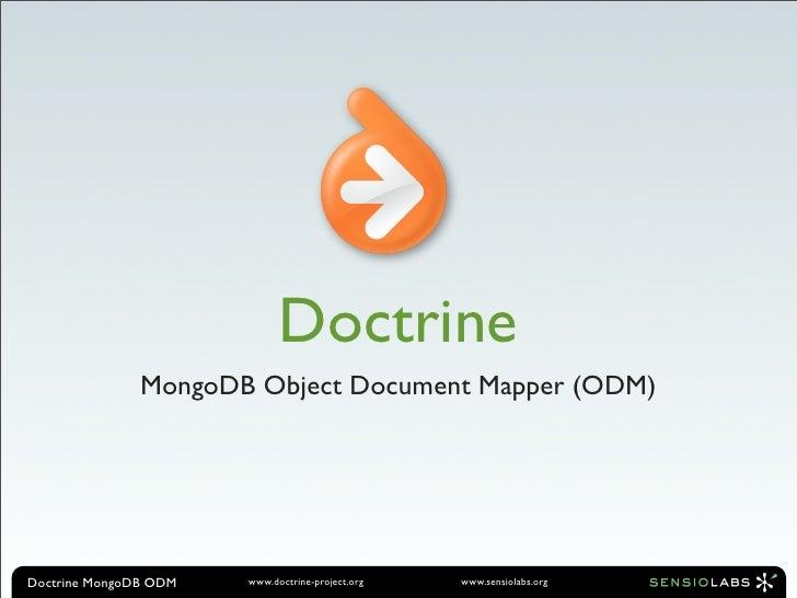Doctrine MongoDB Object Document Mapper