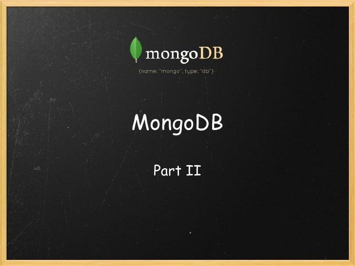 MongoDB Part II