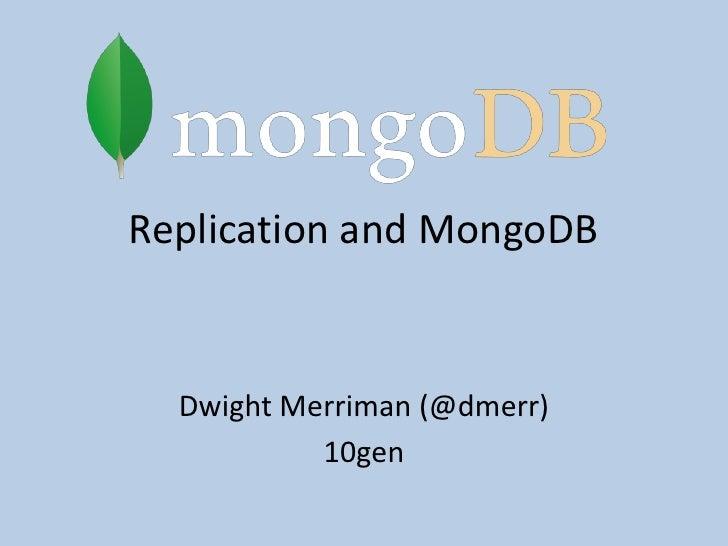 MongoDB Replication (Dwight Merriman)