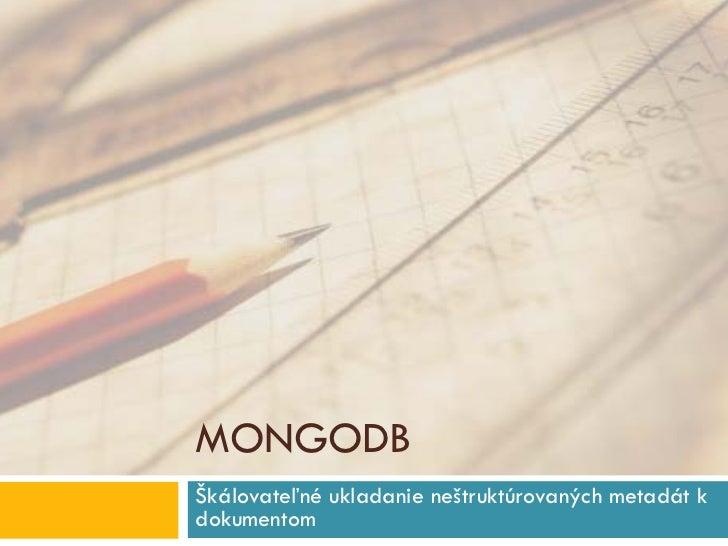 MongoDB: Repository for Web-scale metadata