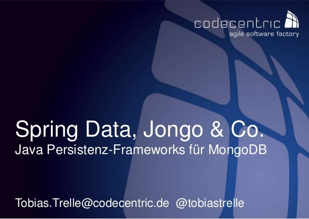 Spring Data, Jongo & Co.