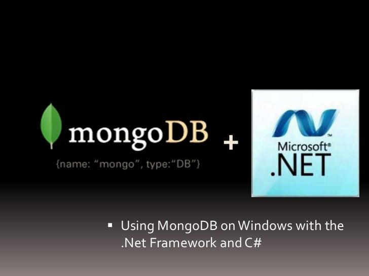 Using MongoDB with the .Net Framework