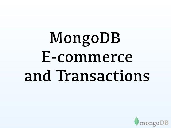 MongoDB, E-commerce and Transactions