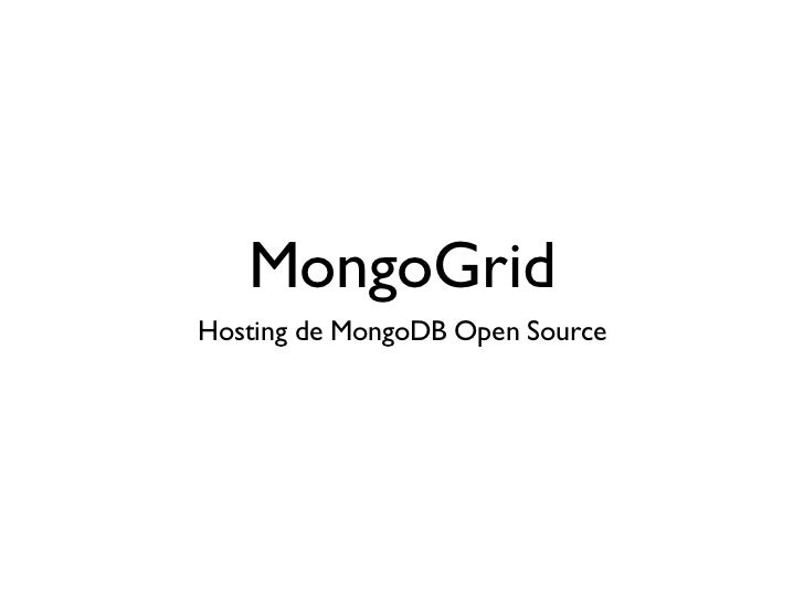 MongoGridHosting de MongoDB Open Source