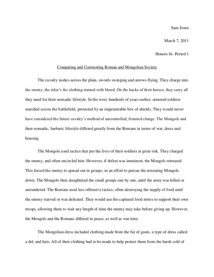 Sam Jones<br />March 7, 2011<br />Honors lit- Period 1<br />Comparing and Contrasting Roman and Mongolian Society <br />Th...