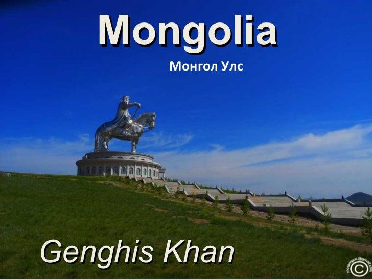 Mongolia and Genghis Khan