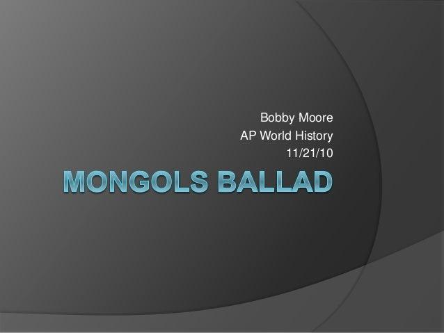 Bobby Moore AP World History 11/21/10
