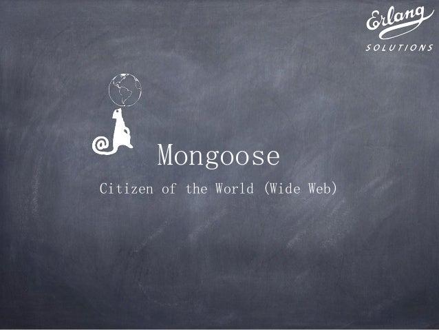 Mongooze citizen