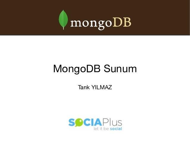 MongoDB Sunum Tarık YILMAZ