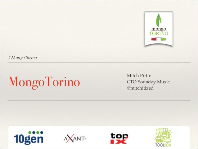 MongoTorino 2013 Opening Keynote