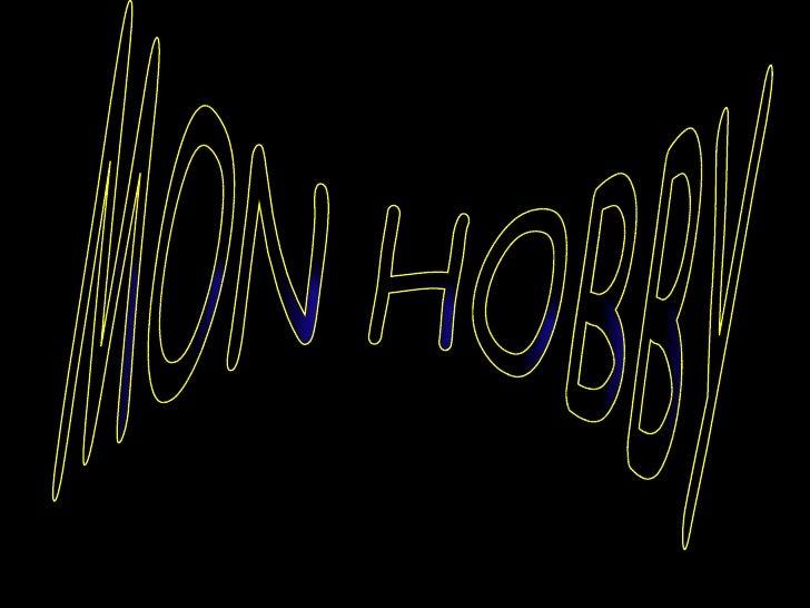 MON HOBBY